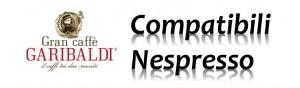 Capsule Garibaldi Compatibili Sistema Nespresso