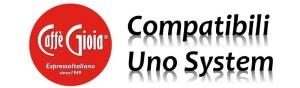 Capsule Caffé Gioia Compatibili Sistema Uno System